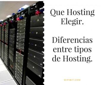 ¿Qué es un Hosting y Qué Hosting Elegir en 2018? Diferencias entre los tipos de Hosting